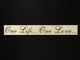 Украина Наклейка на автомобиль One life... One Love..., черная (h=45 мм, l=330 мм)