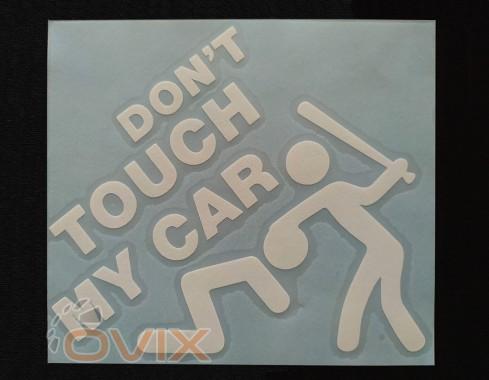 Украина Наклейка на автомобиль Don't touch my car, белая (h=125 мм, l=135 мм) - Картинка 1