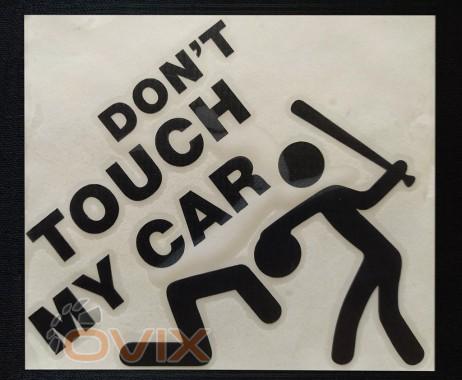 Украина Наклейка на автомобиль Don't touch my car, черная (h=125 мм, l=135 мм) - Картинка 1