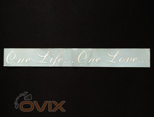 Украина Наклейка на автомобиль One life... One Love..., белая (h=45 мм, l=330 мм) - Картинка 1