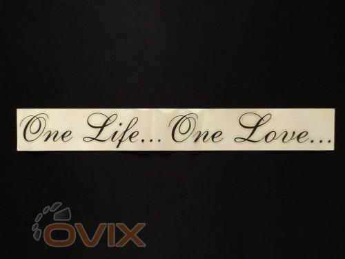 Украина Наклейка на автомобиль One life... One Love..., черная (h=45 мм, l=330 мм) - Картинка 1