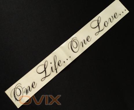 Украина Наклейка на автомобиль One life... One Love..., черная (h=45 мм, l=330 мм) - Картинка 2