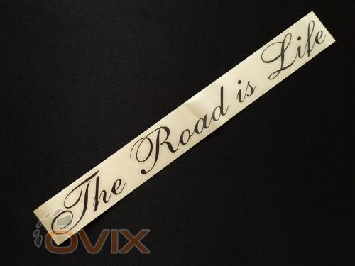 Украина Наклейка на автомобиль The Road is Life, черная (h=38 мм, l=325 мм) - Картинка 2